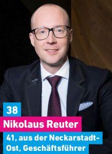 38. Nikolaus Reuter, 41, aus der Neckarstadt-Ost, Vorstandsvorsitzender