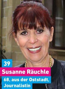 39. Susanne Räuchle, 68, aus der Oststadt, Journalistin