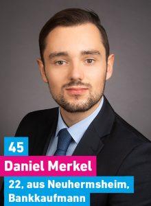 45. Daniel Merkel, 22, vom Lindenhof, Bankkaufmann