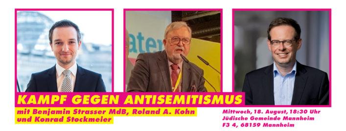 18.08.2021: Kampf gegen Antisemitismus – Diskussion mit Benjamin Strasser MdB, Roland A. Kohn und Konrad Stockmeier